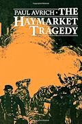 The Haymarket Tragedy